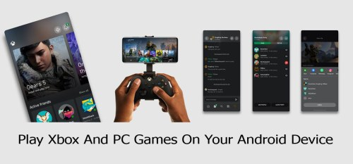 Play Xbox And PC Games On Your Android Device