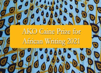 AKO Caine Prize for African Writing 2021