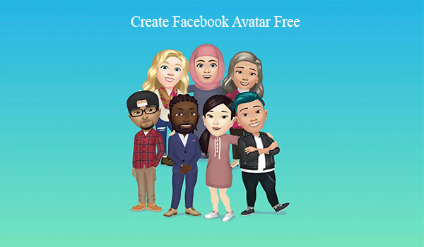 Create Facebook Avatar Free