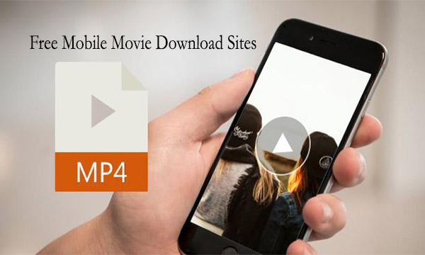 Free Mobile Movie Download Sites