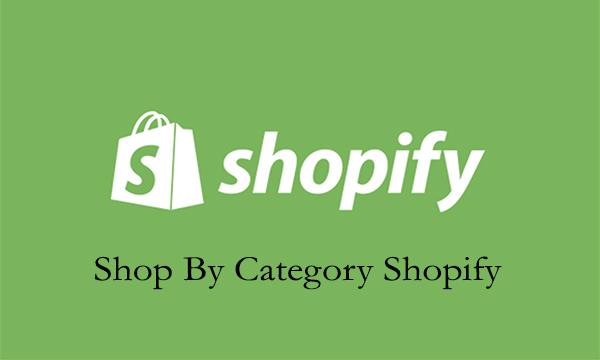 Shop By Category Shopify