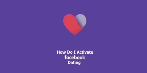 How Do I Activate Facebook Dating