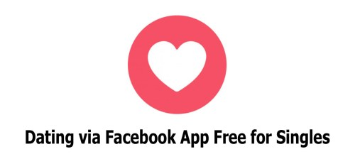 Dating via Facebook App Free for Singles