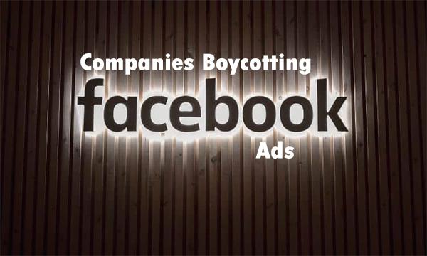 Companies Boycotting Facebook Ads