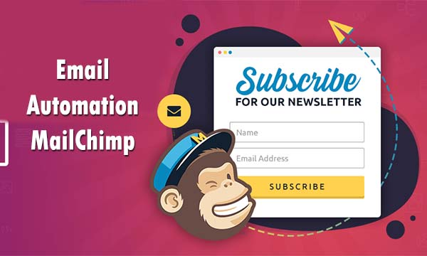 Email Automation MailChimp