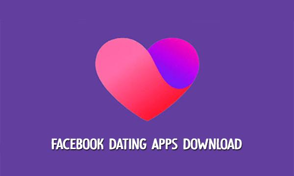 Facebook Dating Apps Download