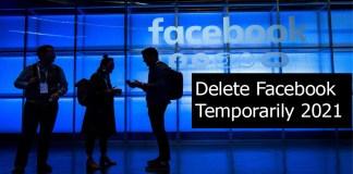 Delete Facebook Temporarily 2021