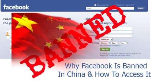 Why Facebook Is Banned In China & How To Access It
