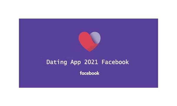 Dating App 2021 Facebook