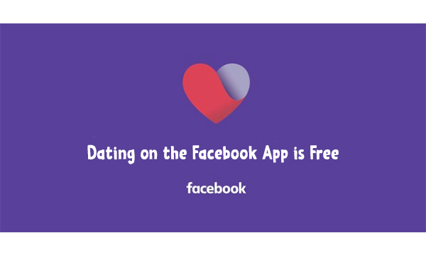 Dating on the Facebook App is Free
