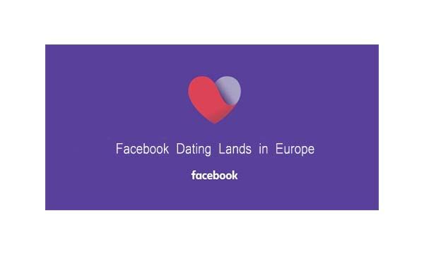 Facebook Dating Lands in Europe