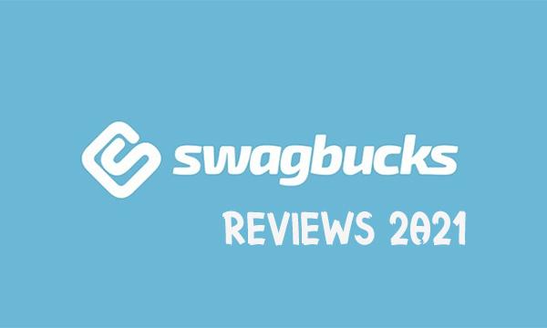 Swagbucks Reviews 2021