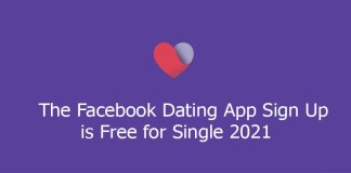 The Facebook Dating App Sign Up is Free for Single 2021