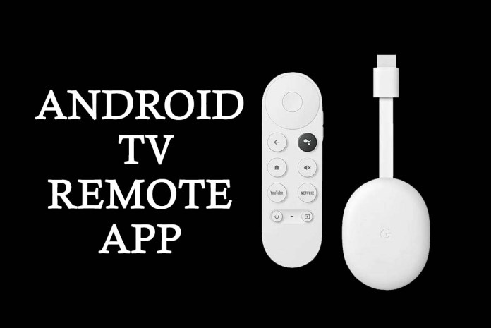 Android TV Remote App to include Google TV App