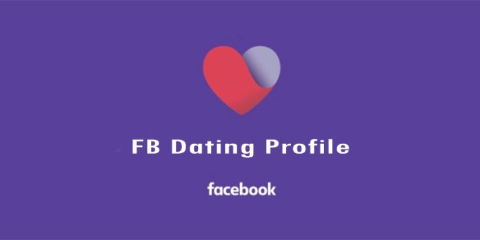 FB Dating Profile
