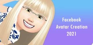 Facebook Avatar Creation 2021