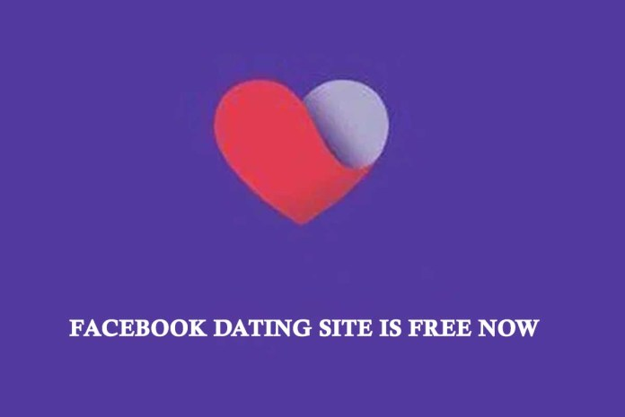 Facebook dating Site is Free Now