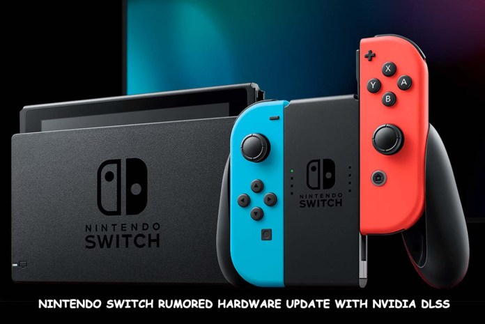 Nintendo Switch Rumored to get Hardware Update with Nvidia DLSS
