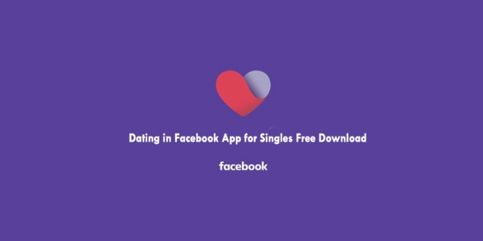Dating in Facebook App for Singles Free Download