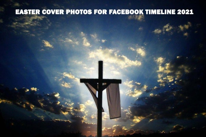 Easter Cover Photos for Facebook timeline 2021