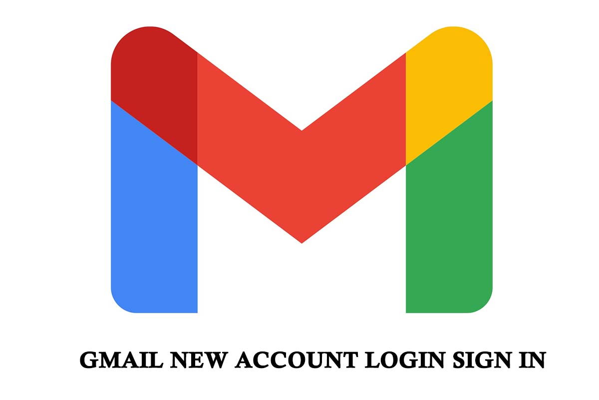 Gmail New Account Login Sign In   Why Can't I Log Into My Gmail ...