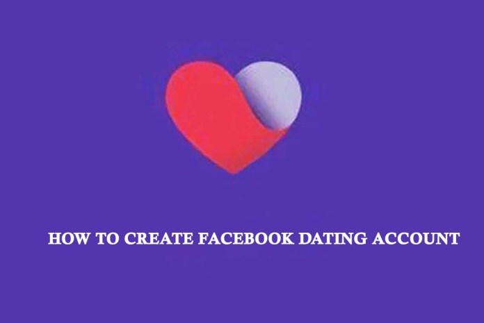 How to Create Facebook Dating Account
