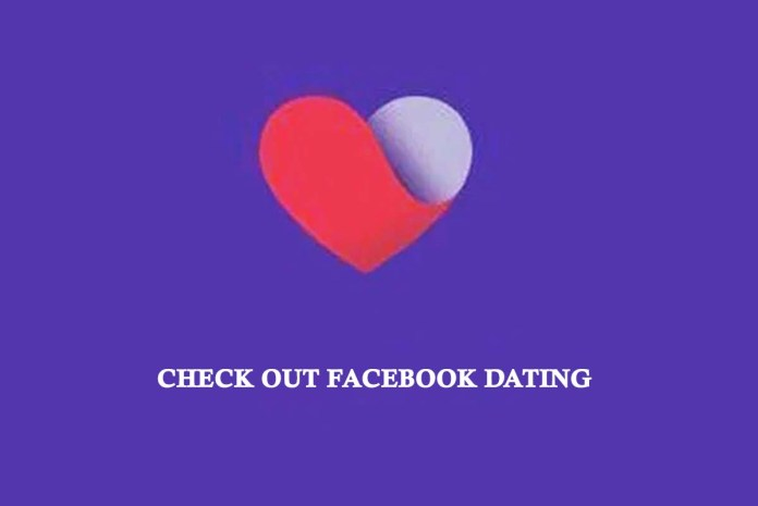 Check out Facebook Dating
