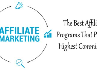 The Best Affiliate Programs That Pay the Highest Commission