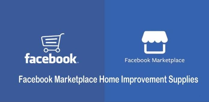 Facebook Marketplace Home Improvement Supplies