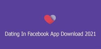 Dating In Facebook App Download 2021