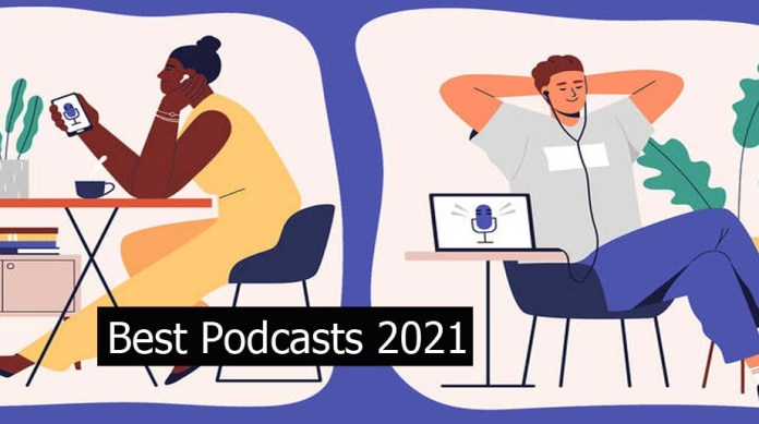 Best Podcasts 2021