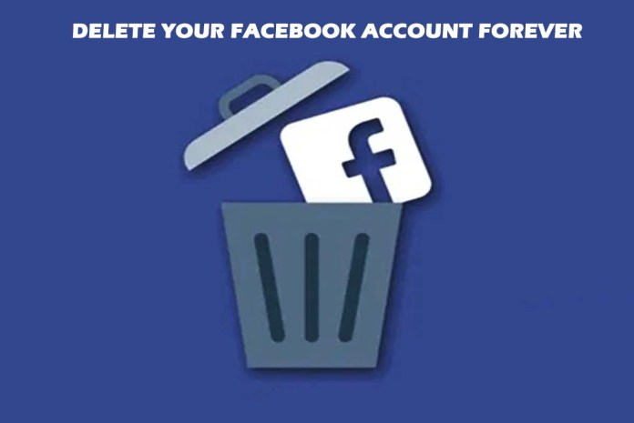 Delete Your Facebook Account Forever