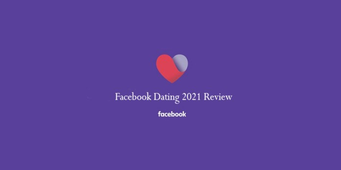 Facebook Dating 2021 Review