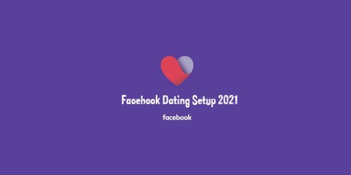 Facebook Dating Setup 2021