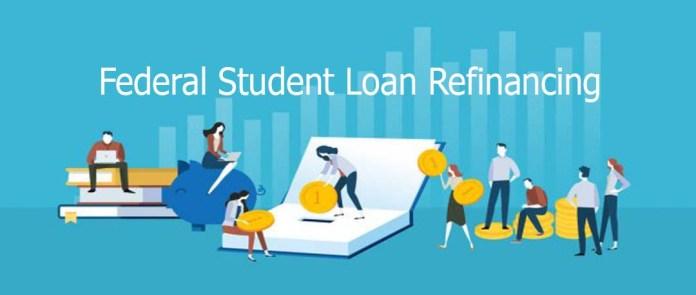 Federal Student Loan Refinancing