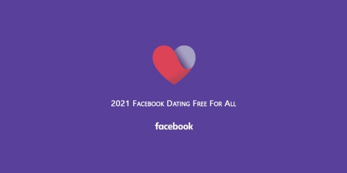 2021 Facebook Dating Free For All