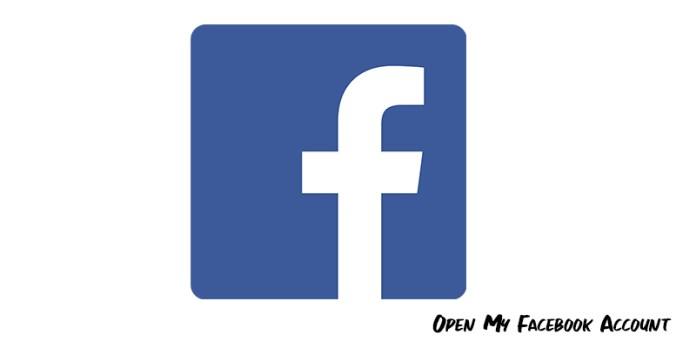 Open My Facebook Account