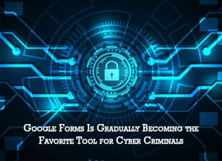 Google Forms Is Gradually Becoming the Favorite Tool for Cyber Criminals
