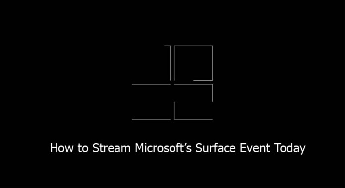 How to Stream Microsoft's Surface Event Today