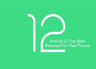 Android 12 Has Been Released For Pixel Phones