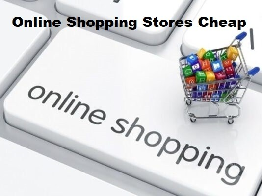 Online Shopping Stores Cheap