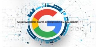 Google Algorithm Search Redesign with MUM Algorithm