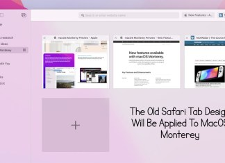 The Old Safari Tab Design Will Be Applied To MacOS Monterey