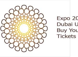 Expo 2020 Dubai UAE Buy Your Tickets Now
