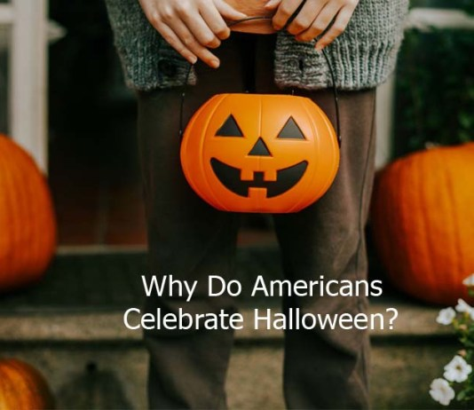 Why Do Americans Celebrate Halloween?