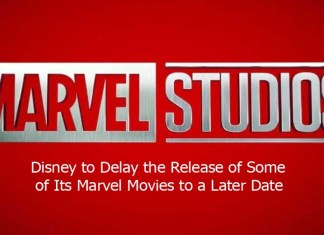 Disney to Delay the Release of Some of Its Marvel Movies to a Later Date