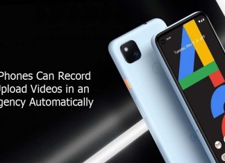 Pixel Phones Can Record and Upload Videos in an Emergency Automatically