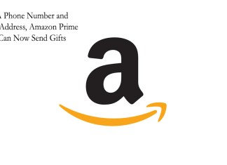 With A Phone Number and Email Address, Amazon Prime Users Can Now Send Gifts