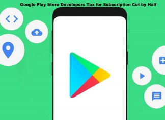 Google Play Store Developers Tax for Subscription Cut by Half