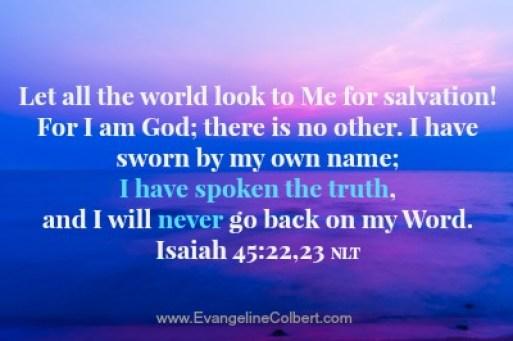 Truth - Isaiah 45:22-23